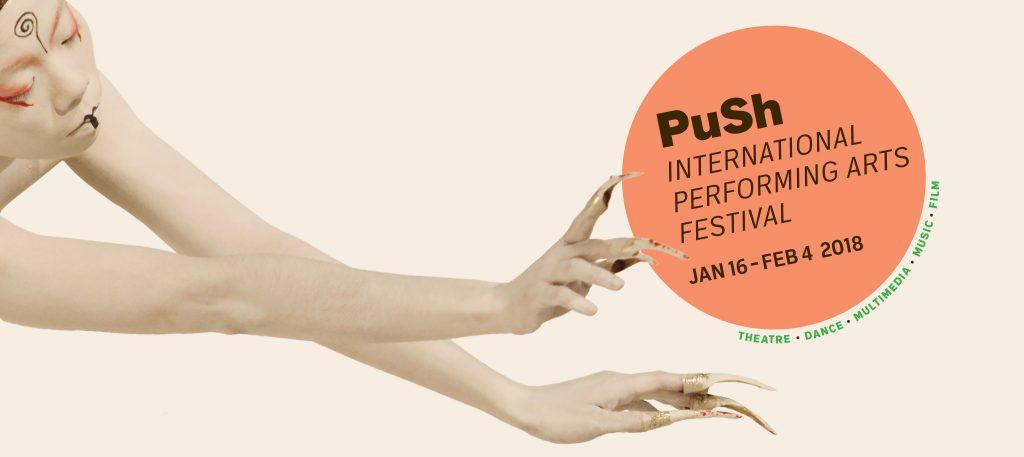 PuSh International Performing Arts Festival 2018
